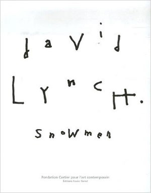 David Lynch - Snowmen
