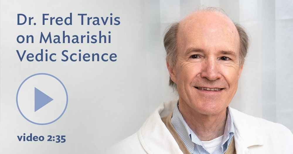 Fred Travis on Maharishi Vedic Science