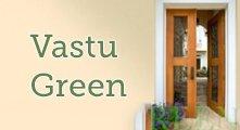 Vastu Green