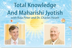 Total Knowledge and Jyotish with Dr. Peter Warburton and Dr. Charles Heath * image of the sun, planets, and swirling galaxies in background