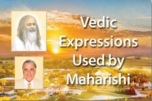 Vedic Expressions Used by Maharishi * images of Maharishi Mahesh Yogi and Dr. Bevan Morris * aerial view of sunrise over Maharishi International University campus in the background